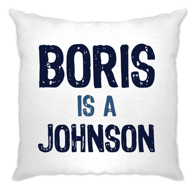 Boris Johnson Cushion Cover Political Prime Minister Opinion