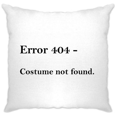 Nerdy Halloween Cushion Cover Error 404, Costume Not Found