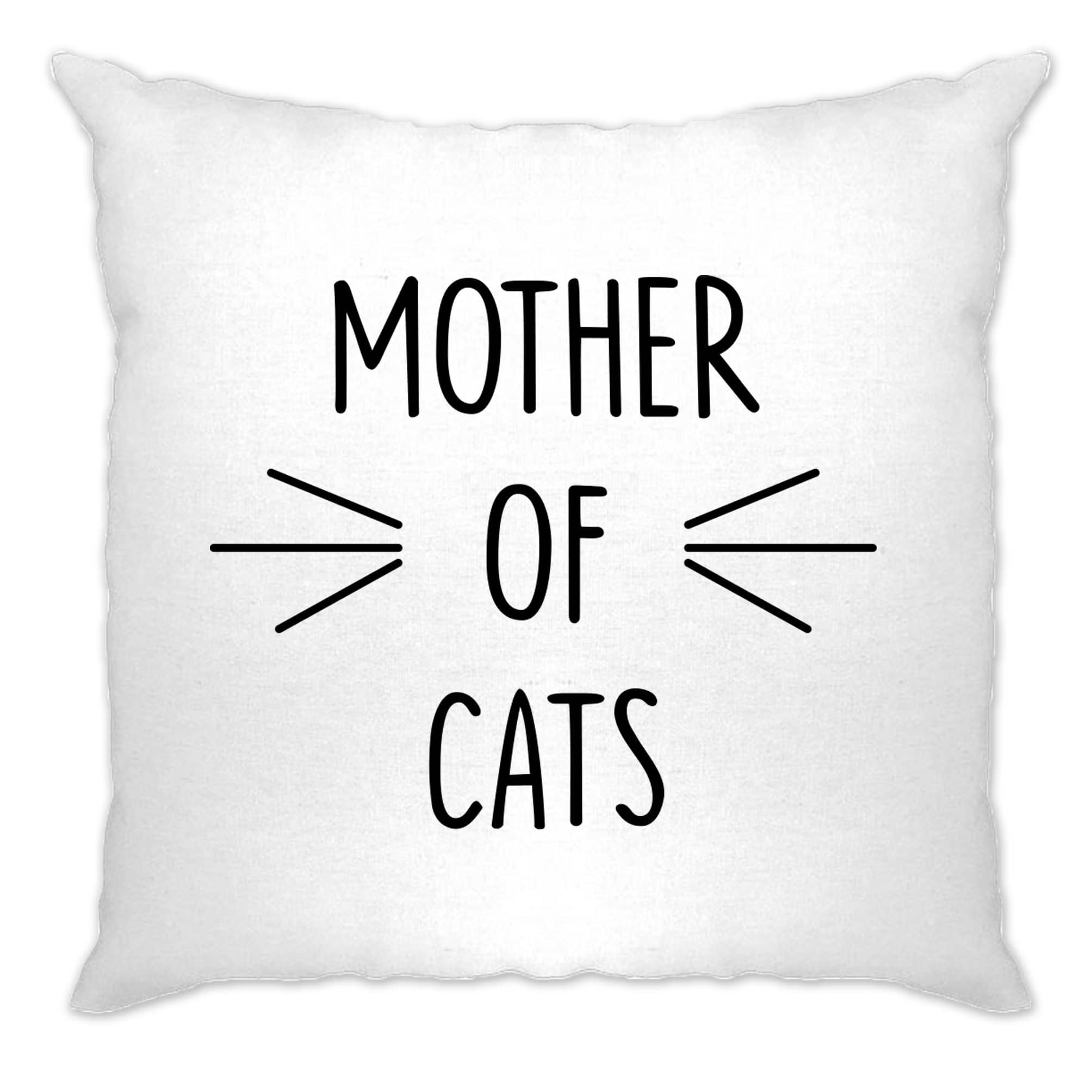 Novelty Pet Cushion Cover Mother Of Cats Slogan