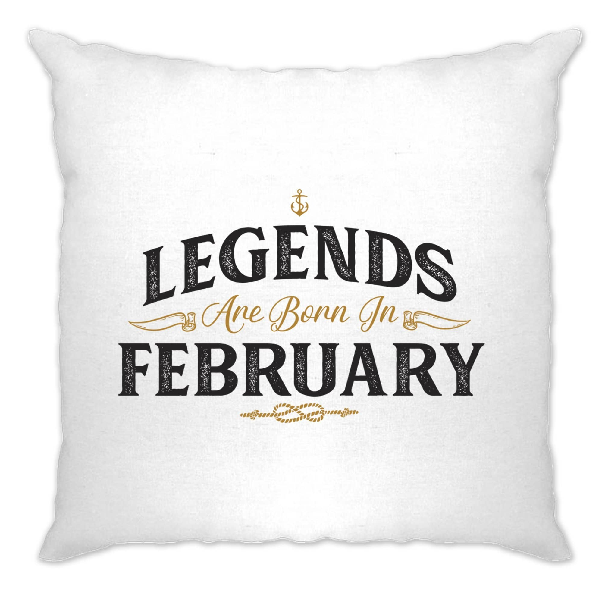 Birthday Cushion Cover Legends Are Born In February