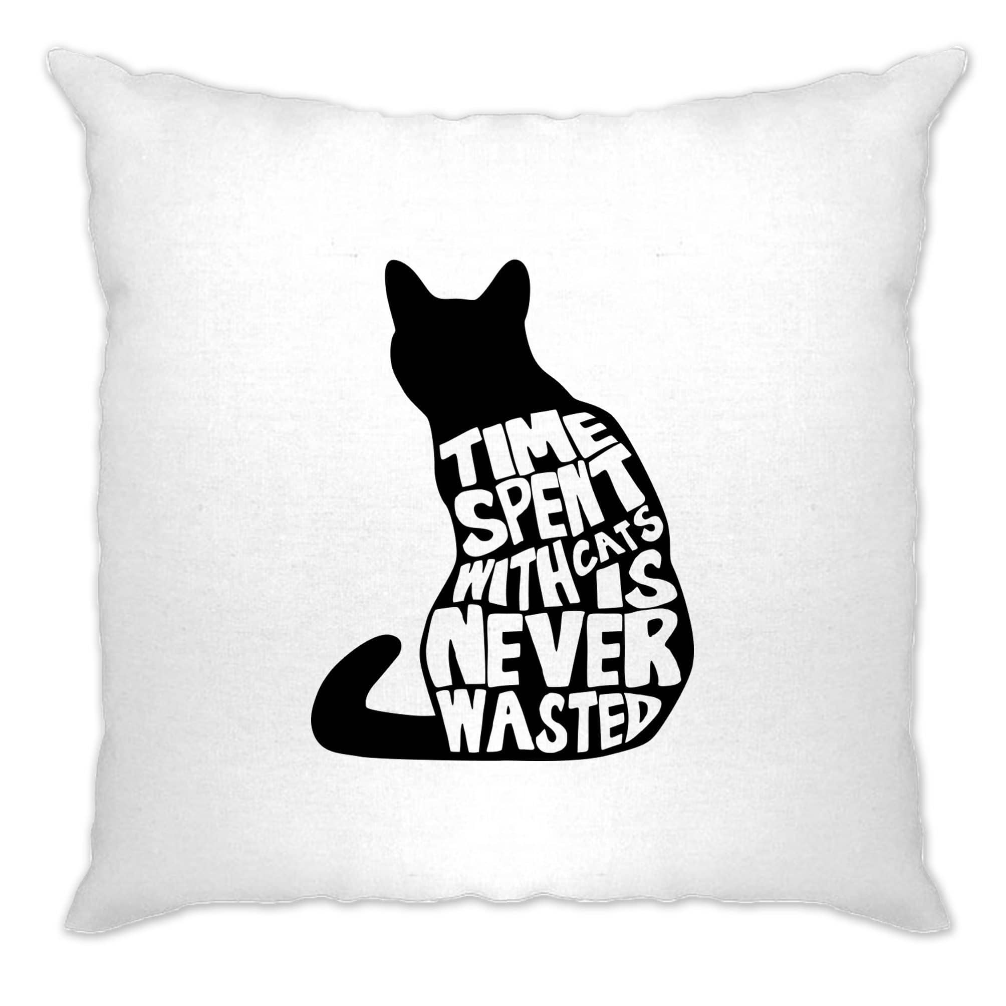 Cat Lover Cushion Cover Time Spent With Cats is Never Wasted