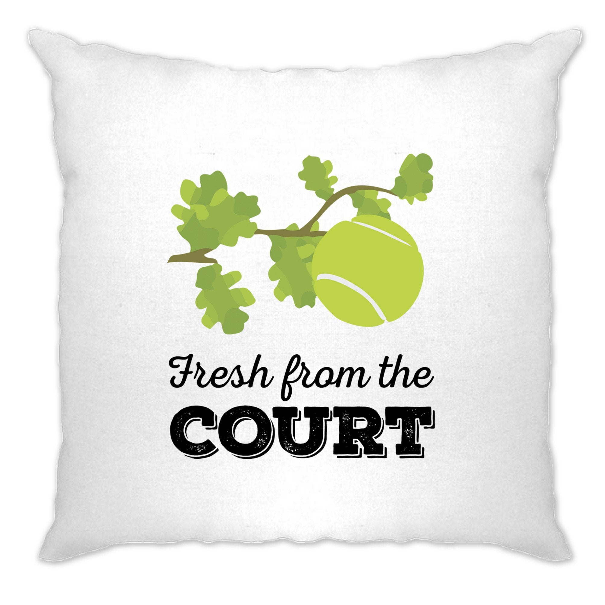 Tennis Cushion Cover Fresh From The Court Slogan