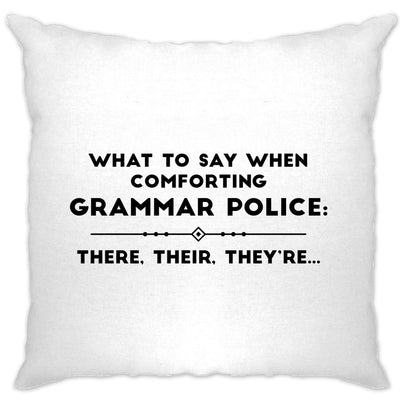 Pun Cushion Cover What To Say When Comforting Grammar Police