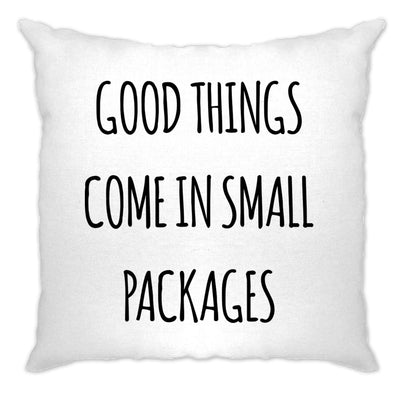 Height Joke Cushion Cover Good Things Come In Small Packages