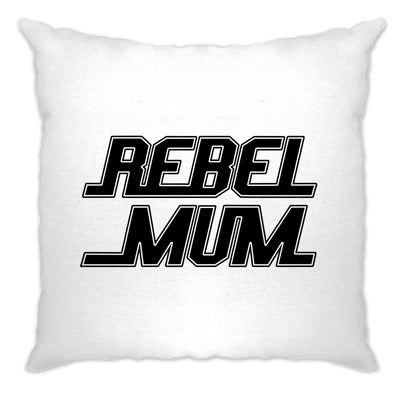 Movie Parody Cushion Cover Rebel Mum Slogan