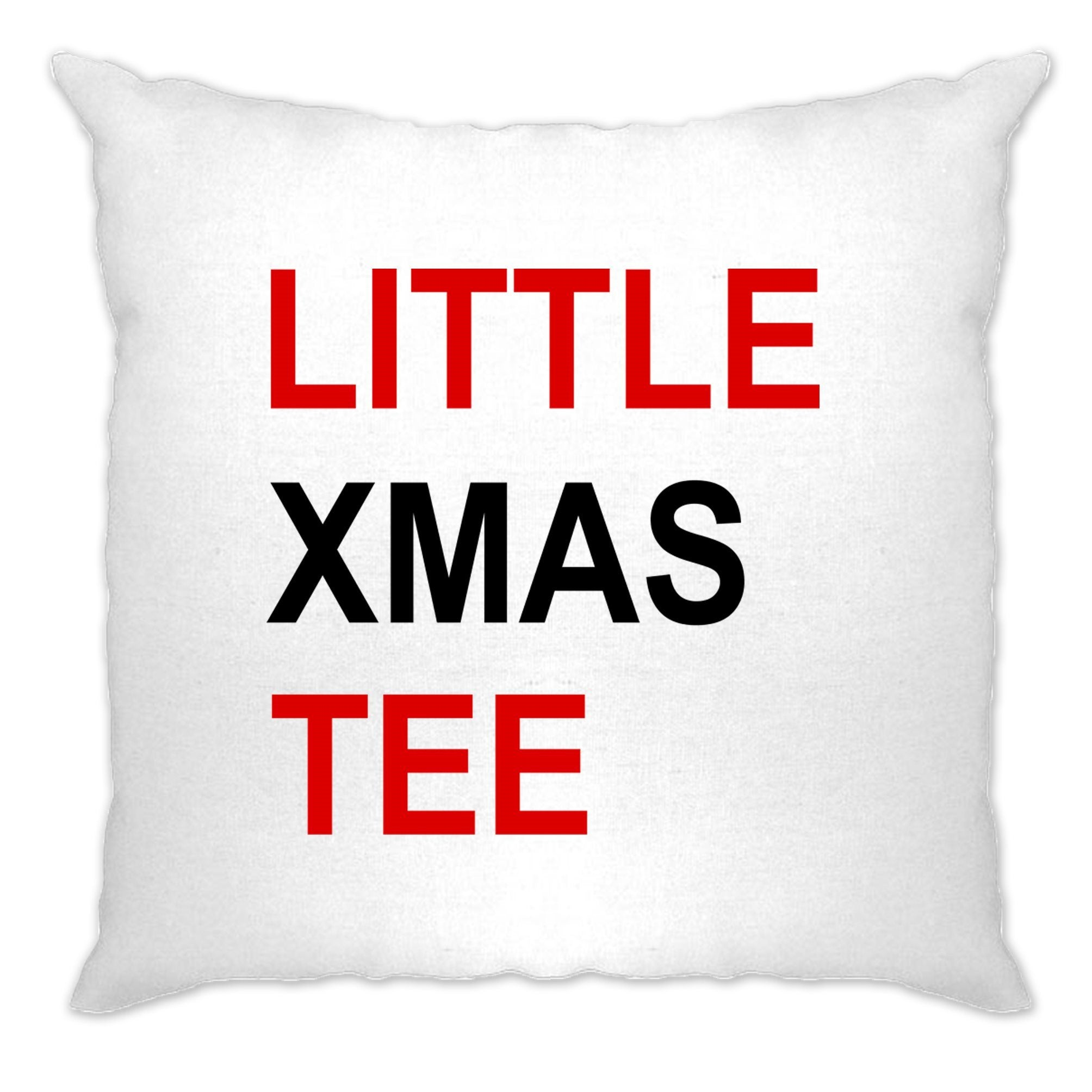 Novelty Christmas Cushion Cover Little Xmas Tee Pun