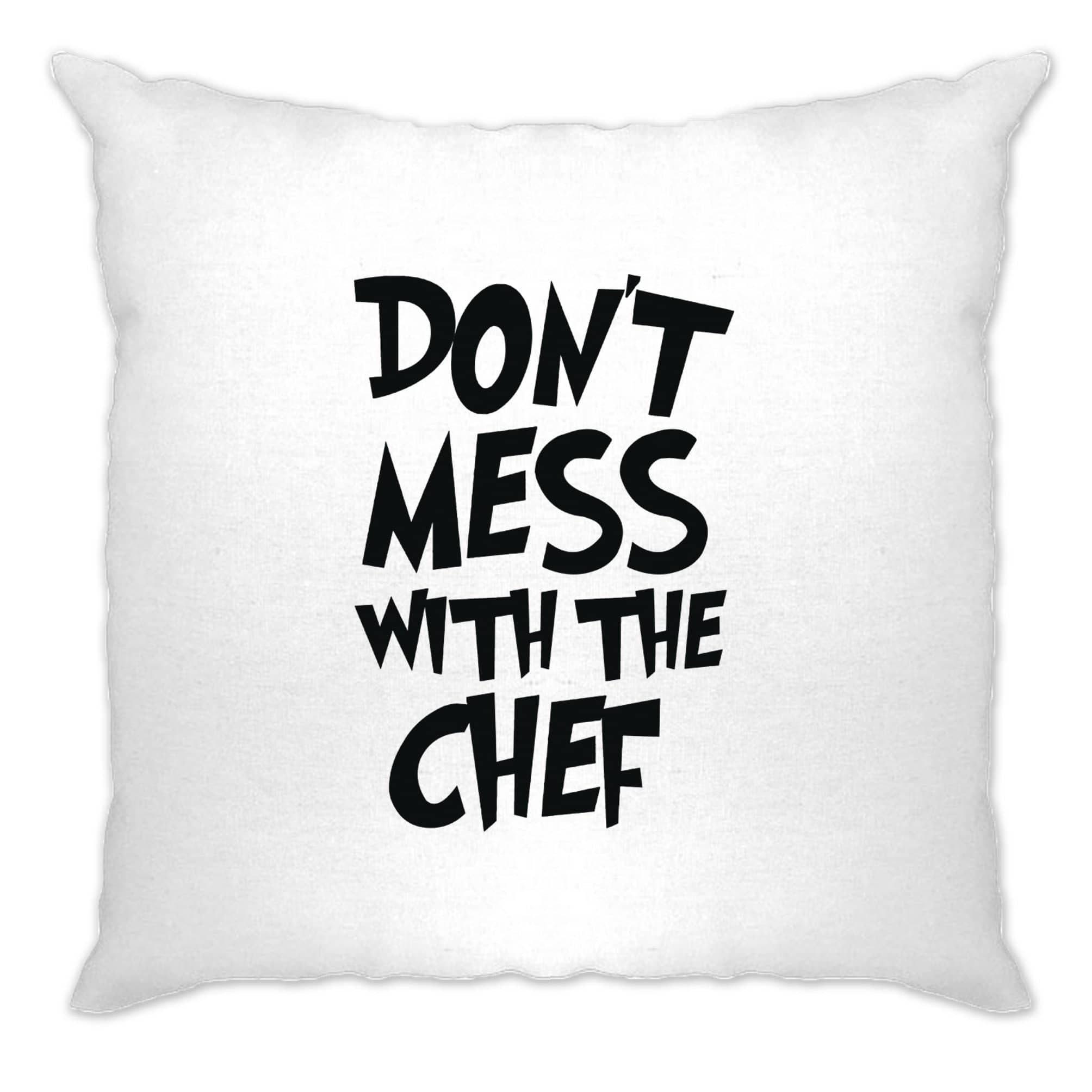 Novelty Barbecue Cushion Cover Don't Mess With The Chef Joke
