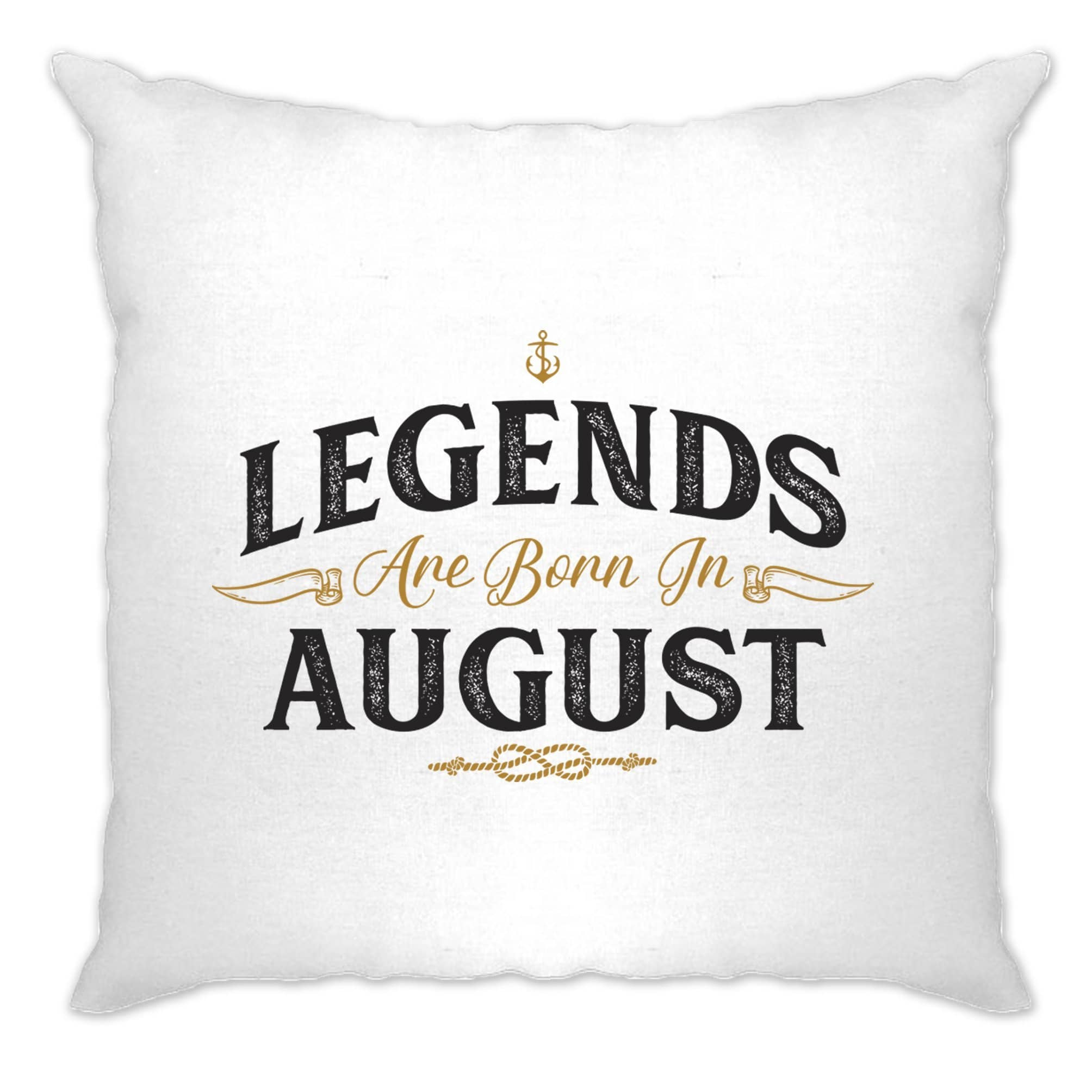 Birthday Cushion Cover Legends Are Born In August