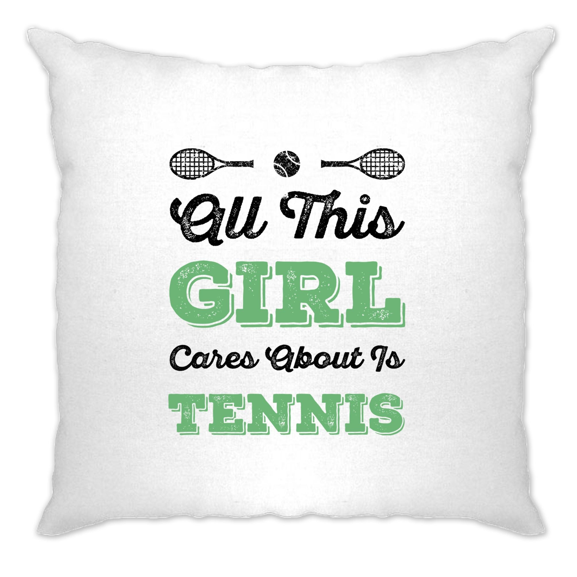 Sports Cushion Cover All This Girl Cares About Is Tennis