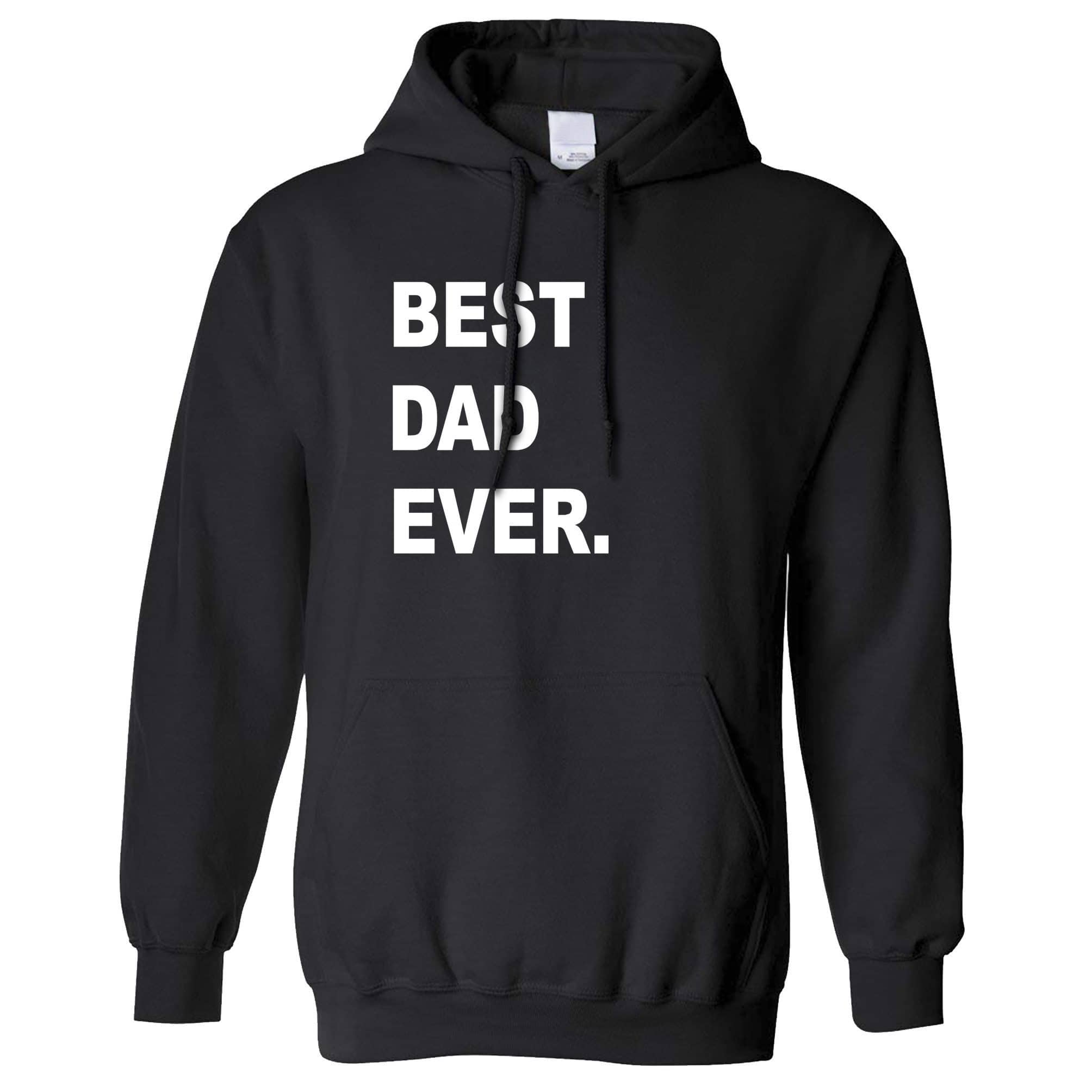 Best Dad Ever Hoodie Parent Family Slogan Hooded Jumper