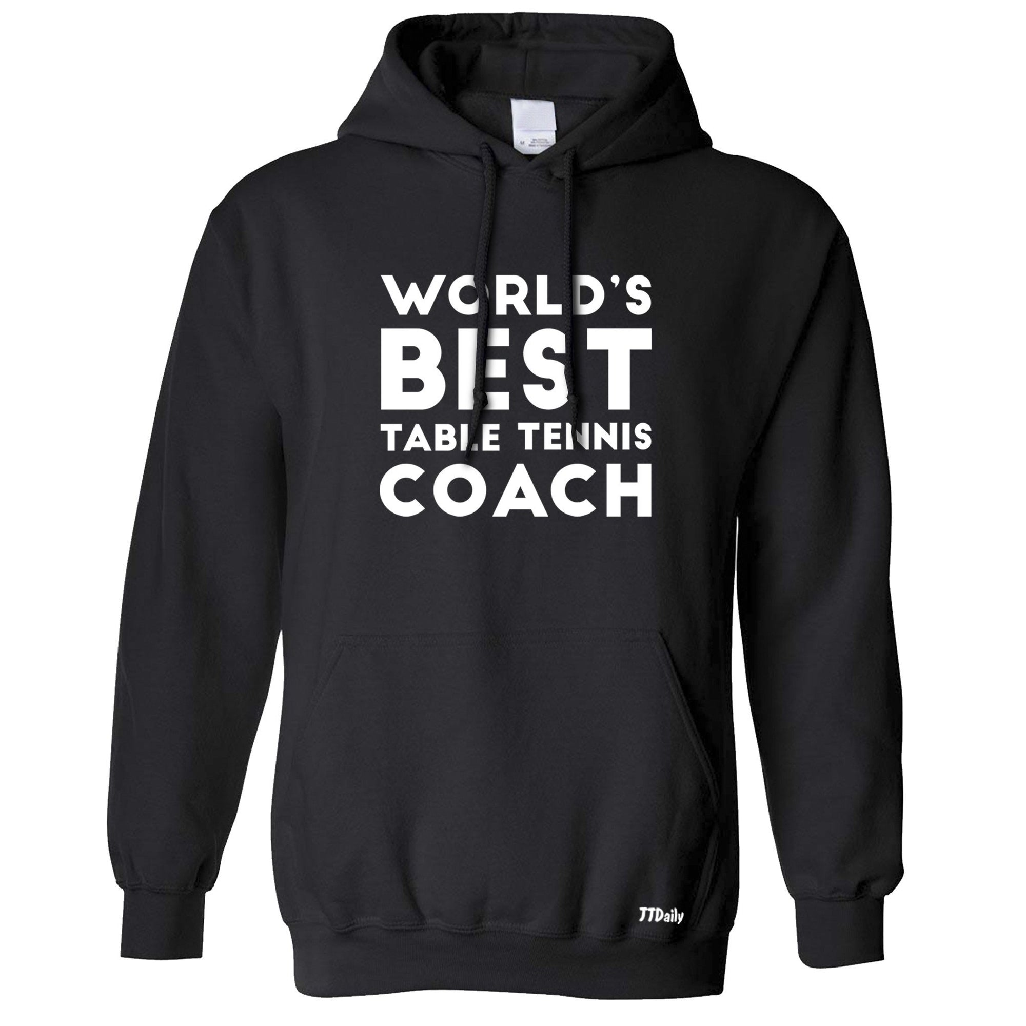 Table Tennis Hoodie Worlds Best Coach Hooded Jumper