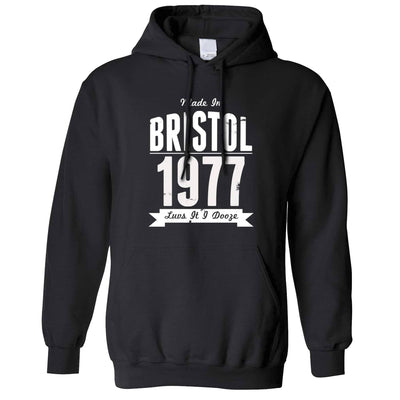 Birthday Hoodie Made In Bristol, England 1977 & Motto Hooded Jumper