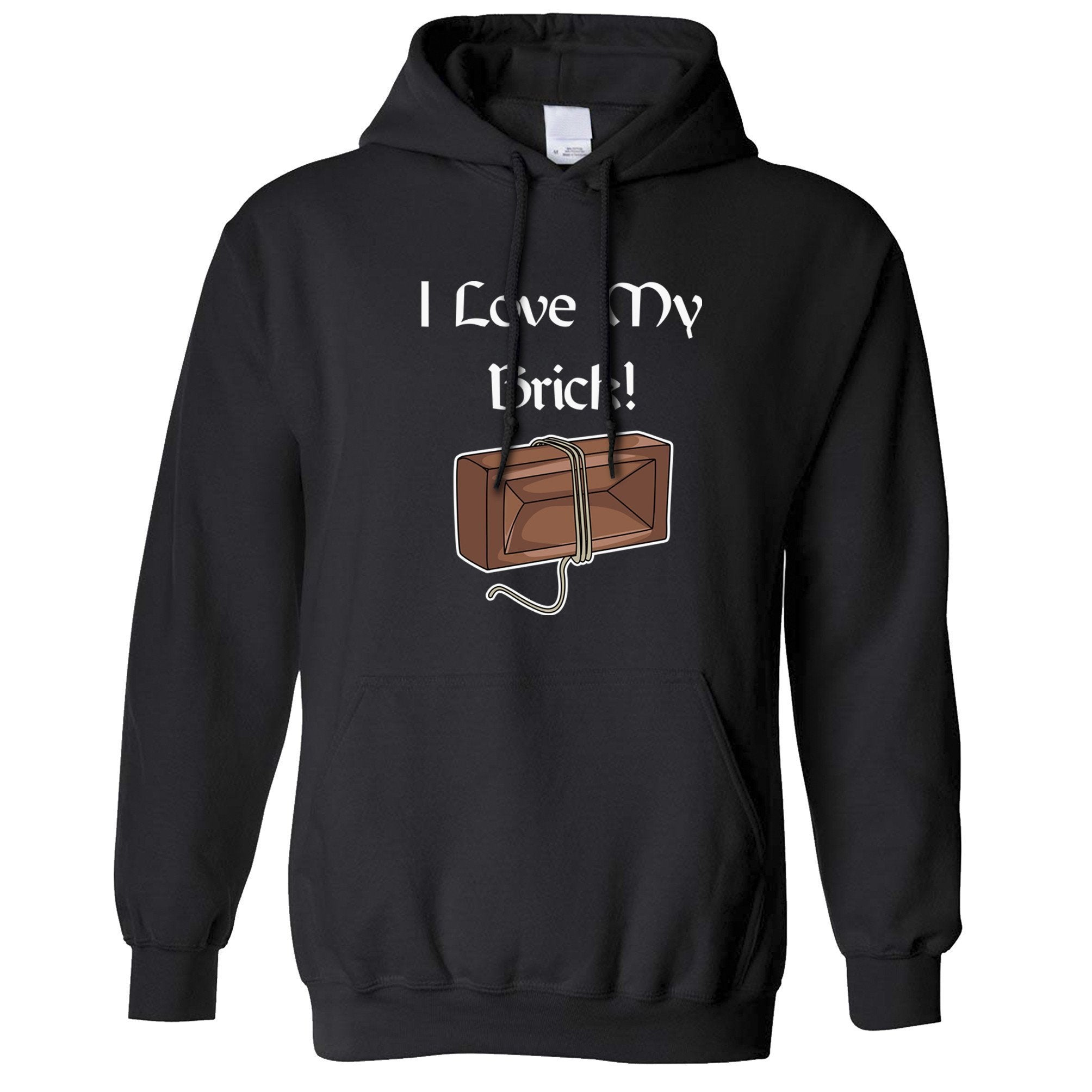 Novelty TV Parody Hoodie I Love My Brick! Quote Hooded Jumper