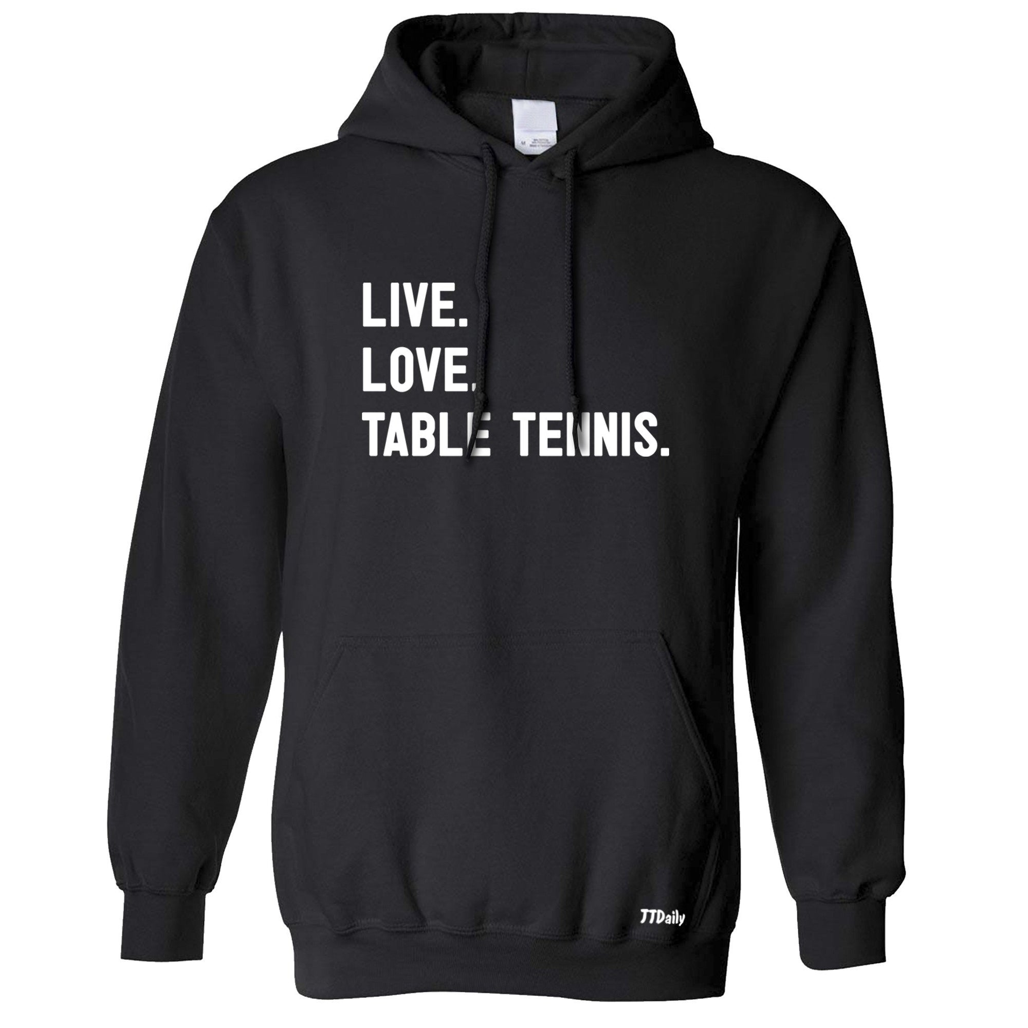 Live Love Table Tennis Table Tennis Hoodie Ping Pong Player Hooded