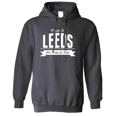 Hometown Pride Hoodie Made in Leeds Banner Hooded Jumper