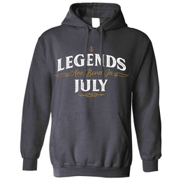 Birthday Unisex Hoodie Legends Are Born In July