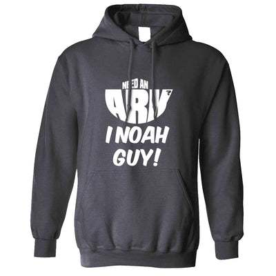 Novelty Hoodie Need An Ark? I Noah Guy! Hooded Jumper