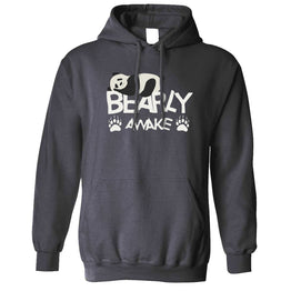 Lazy Panda Unisex Hoodie Bearly Awake Slogan Pun