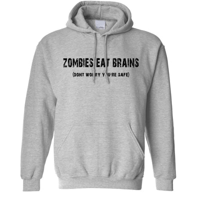 Halloween Hoodie Zombies Eat Brains, You're Safe Hooded Jumper