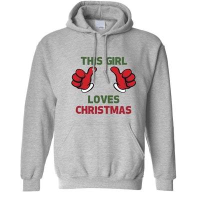 Novelty Christmas Hoodie This Girl Loves Christmas