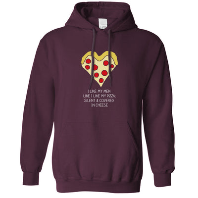 Funny Unisex Hoodie I Like My Men Like I Like My Pizza Joke