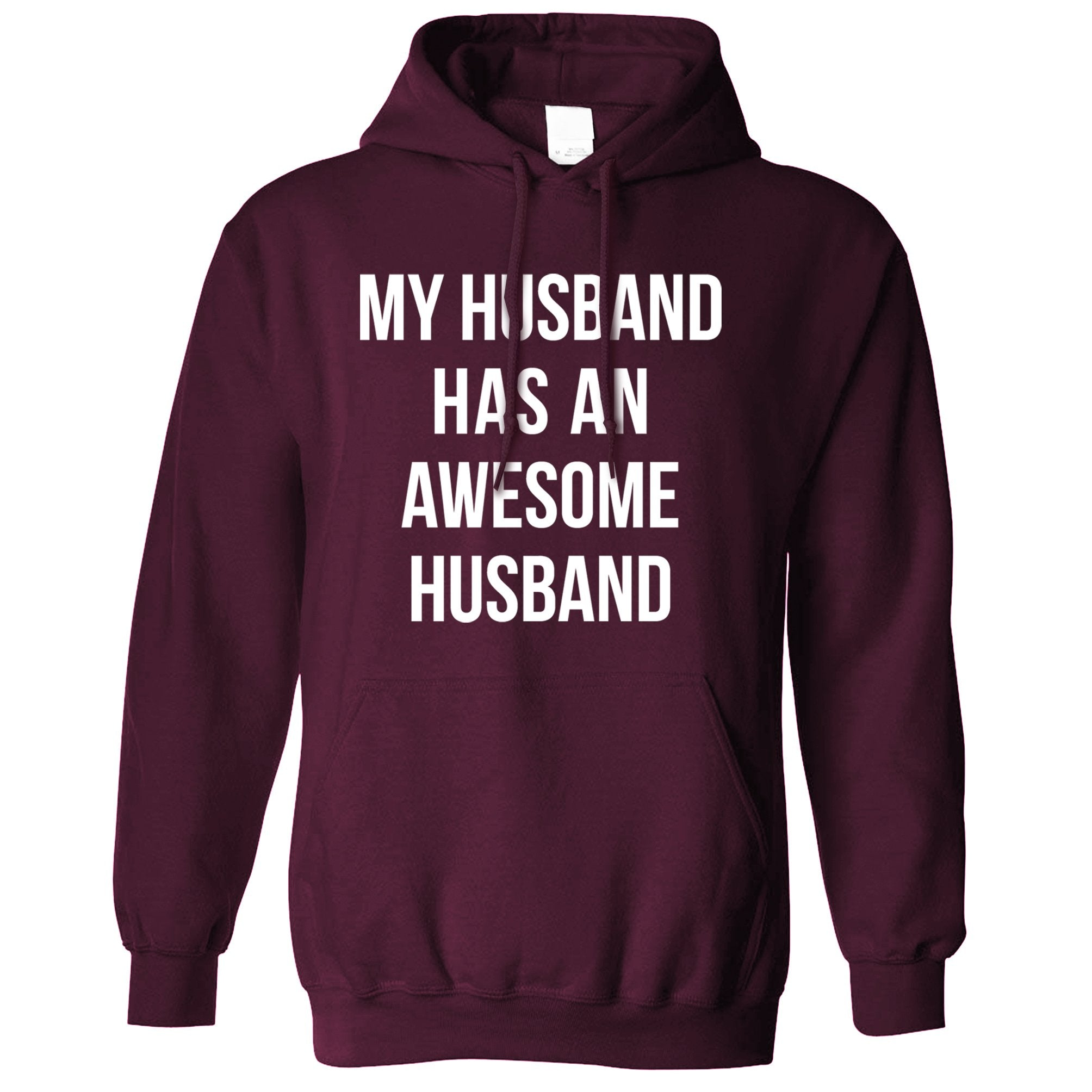 Joke Couples Hoodie My Husband Has An Awesome Husband Hooded Jumper