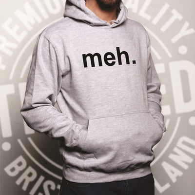 Novelty Hoodie With Just The Word Meh. Hooded Jumper
