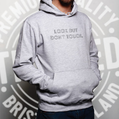 Funny Sassy Hoodie Look But Don't Touch Slogan