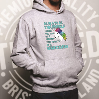 Novelty Unicorn Hoodie Always Be Yourself Hooded Jumper