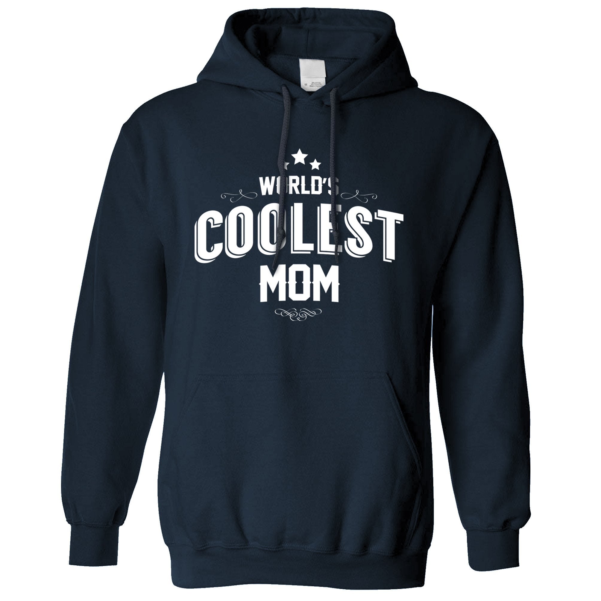 Novelty Hoodie Worlds Coolest Mom Slogan Hooded Jumper