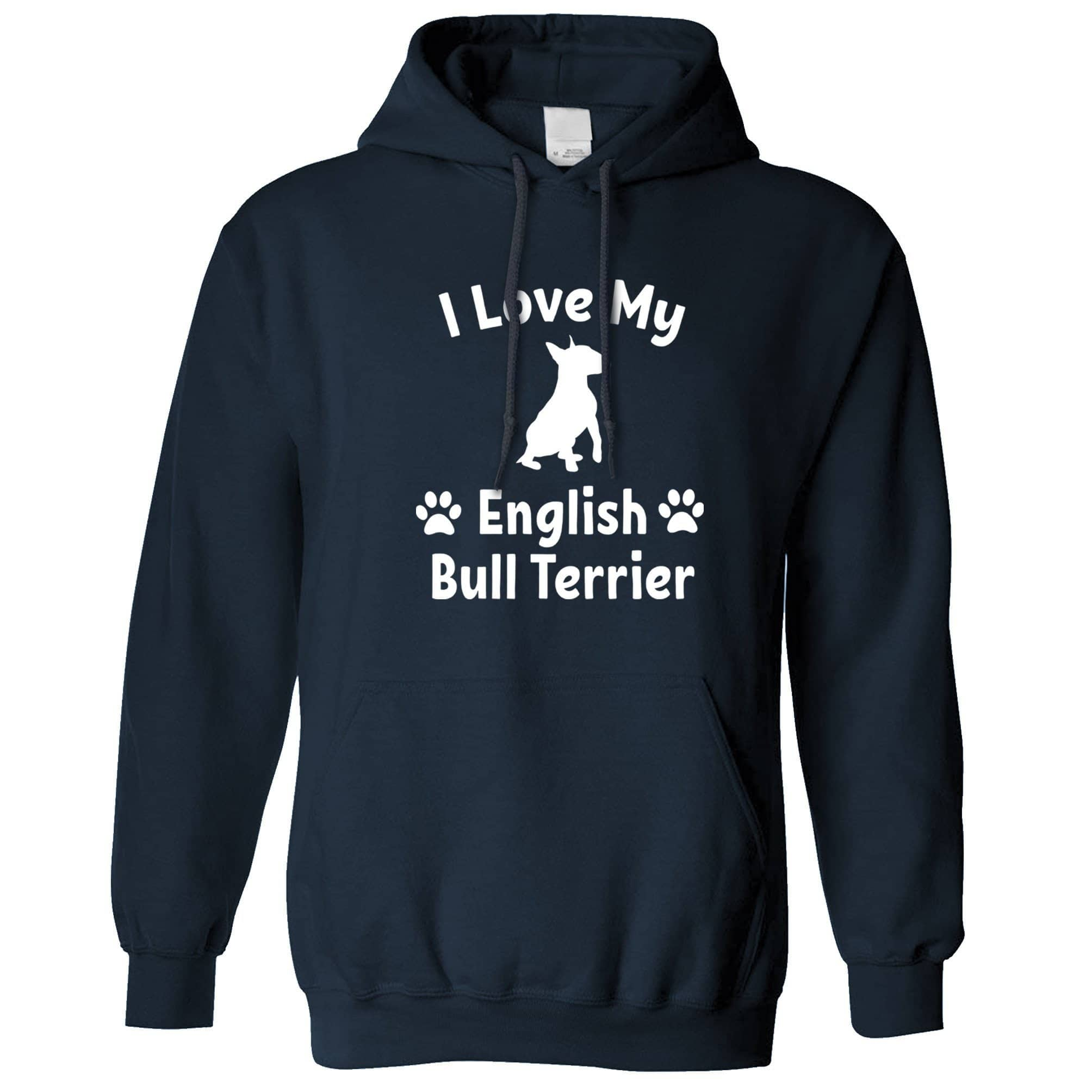 Dog Owner Hoodie I Love My English Bull Terrier Hooded Jumper