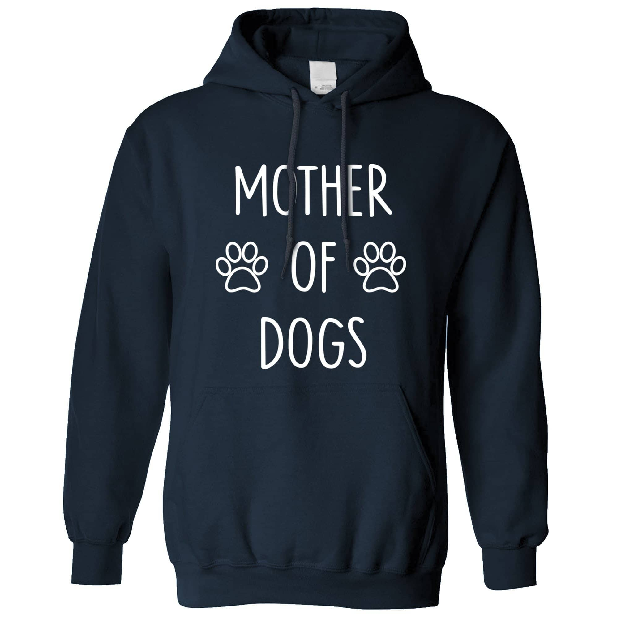 Novelty Pet Hoodie Mother Of Dogs Slogan Hooded Jumper