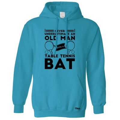 Table Tennis Hoodie Never Underestimate An Old Man With A Bat Hooded