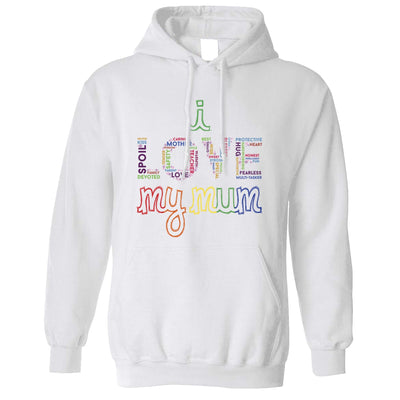 Mother's Day Hoodie I Love My Mum Mom Slogan Hooded Jumper