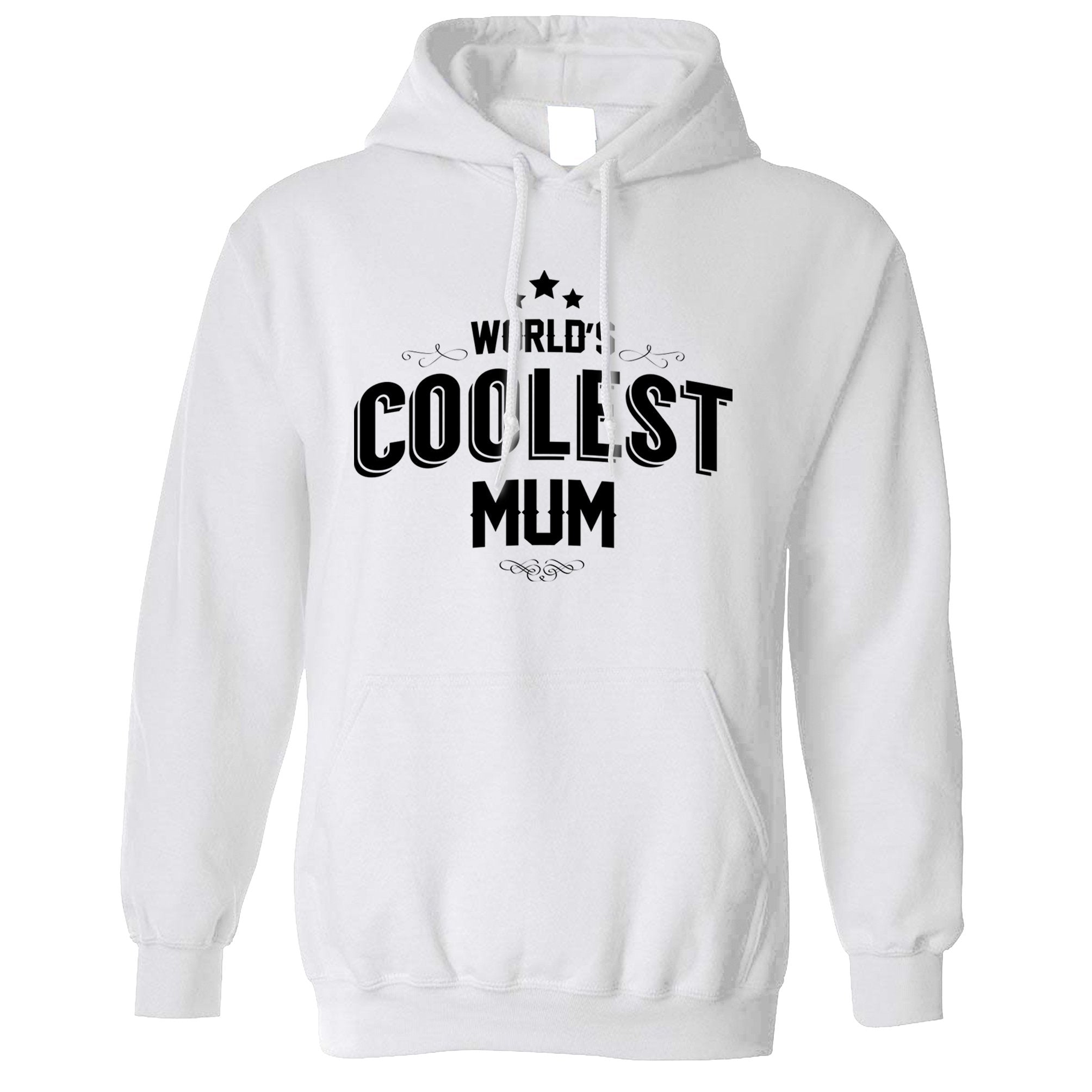 Novelty Hoodie Worlds Coolest Mum Slogan Hooded Jumper