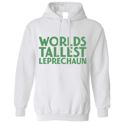 St Patricks Day Joke Hoodie Worlds Tallest Leprechaun Hooded Jumper