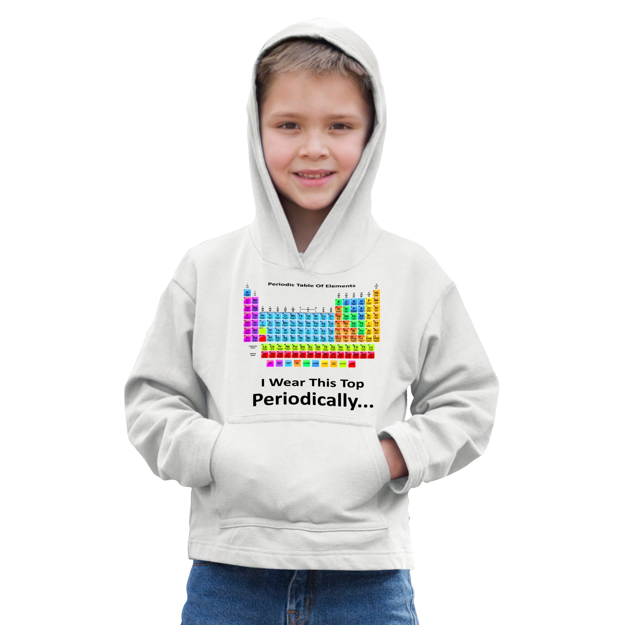 Novelty Nerdy Kids Hoodie I Wear This Top Periodically Childs