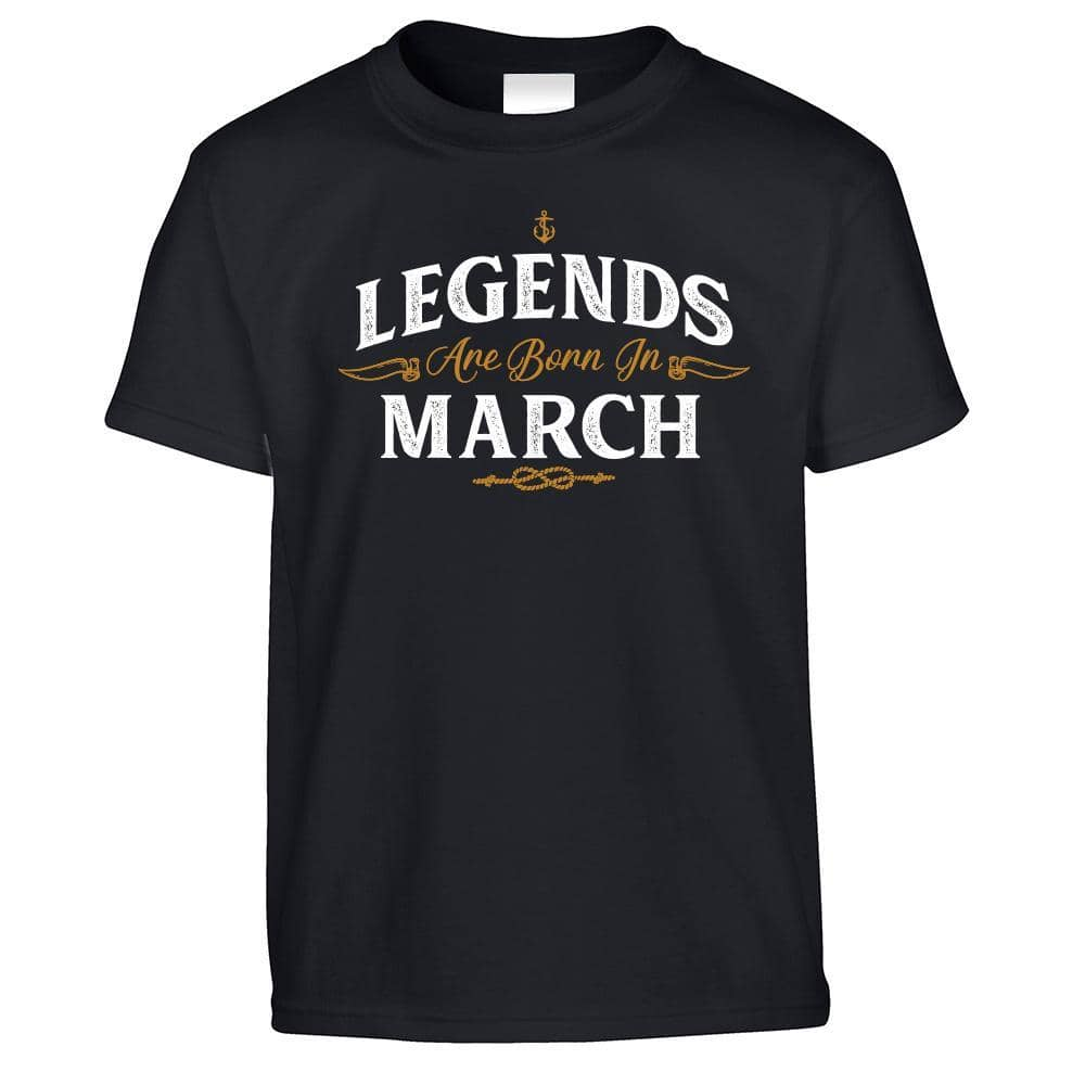 Birthday Kids T Shirt Legends Are Born In March