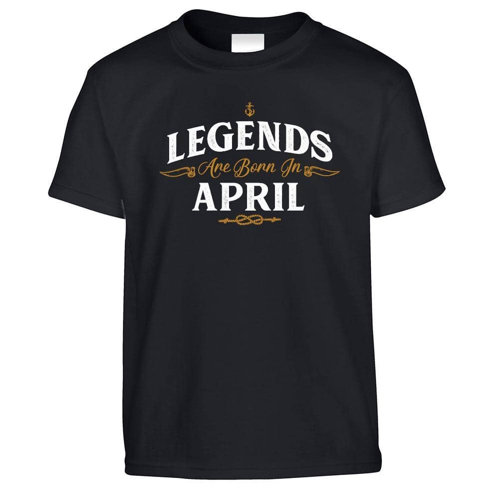 Birthday Kids T Shirt Legends Are Born In April