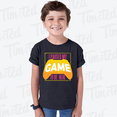 Gaming Kids T Shirt I Paused My Game For This Childs Tee