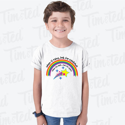 Inspirational Kids T Shirt When It Rains, Look For Rainbows Childs Tee