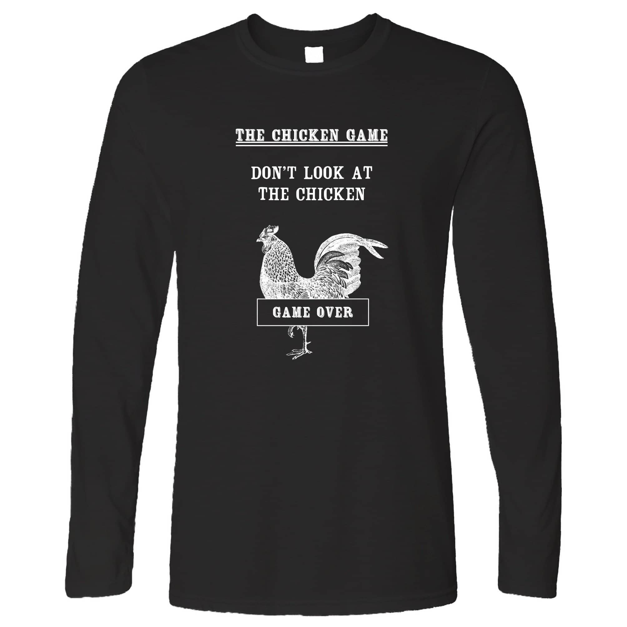 Novelty Long Sleeve Don't Look At The Chicken Game Joke T-Shirt