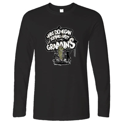 Funny Long Sleeve What Do Vegan Zombies Eat? Grains!