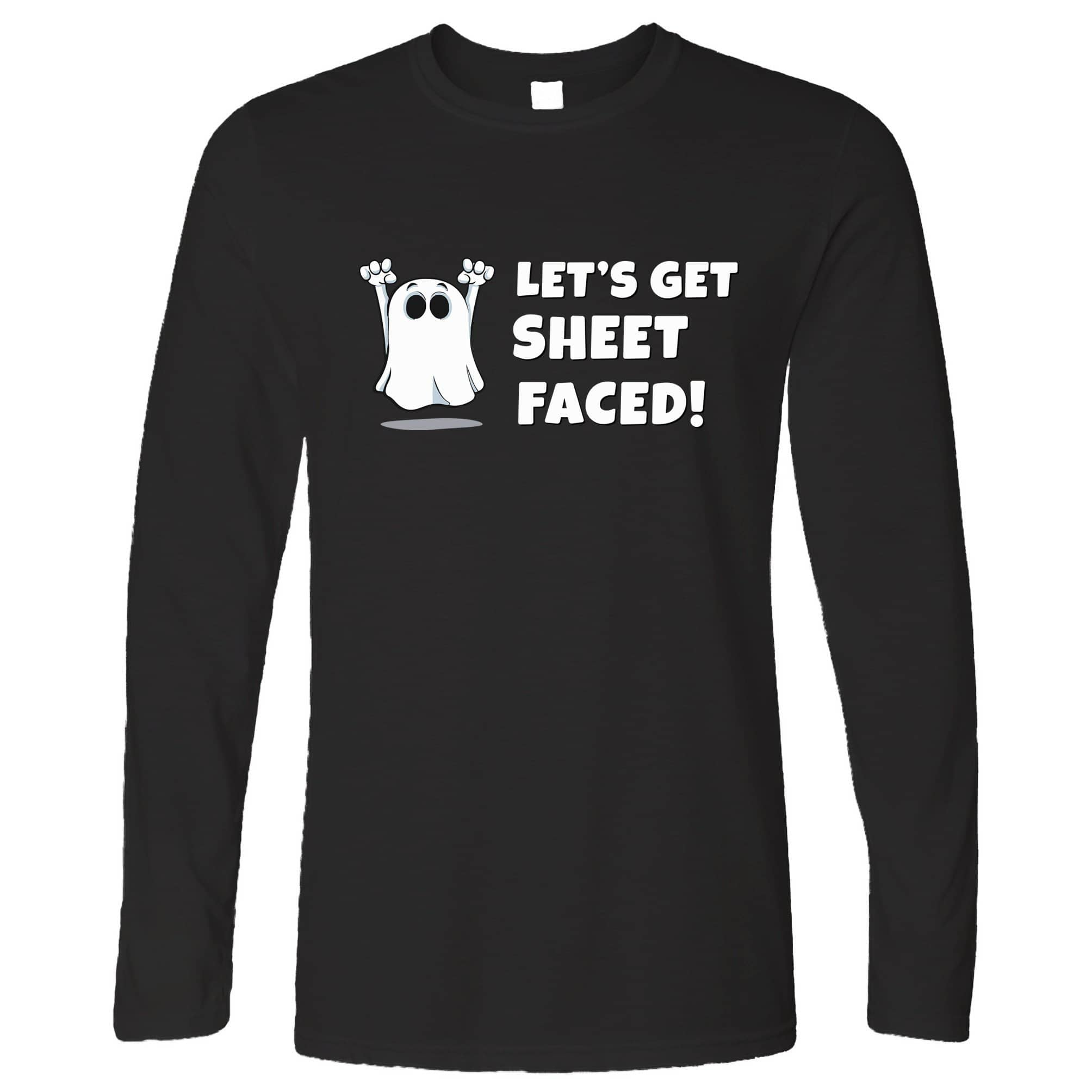 Novelty Halloween Long Sleeve Let's Get Sheet Faced T-Shirt