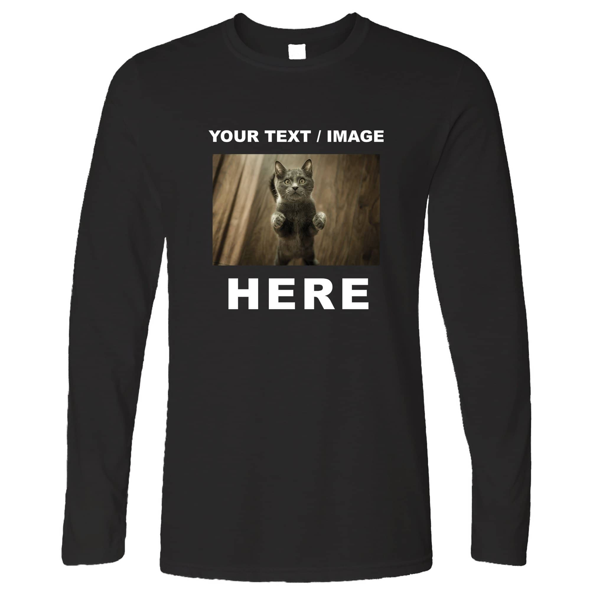 Custom Printed Long Sleeve with Your Text or Image