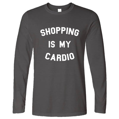 Novelty Long Sleeve Shopping Is My Cardio Slogan T-Shirt
