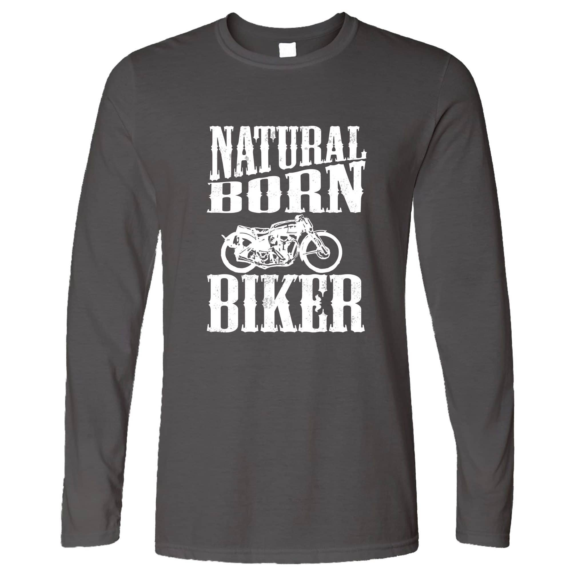Biker Long Sleeve Natural Born Biker Slogan T-Shirt