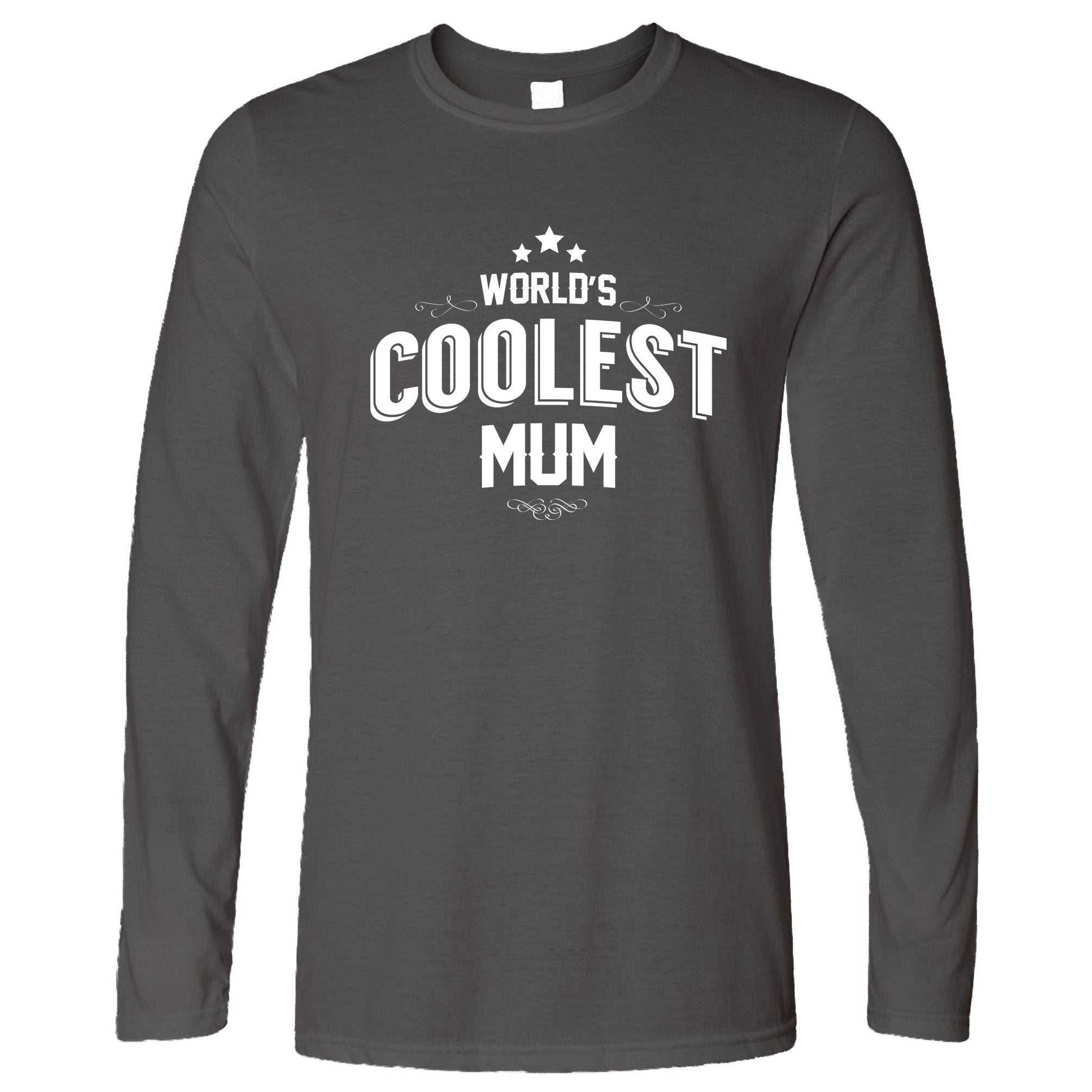 Novelty Long Sleeve Worlds Coolest Mum Slogan T-Shirt