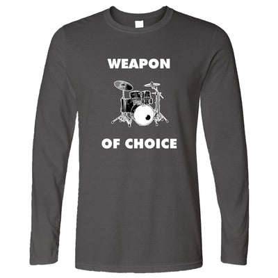 Novelty Music Long Sleeve Weapon of Choice Drums T-Shirt