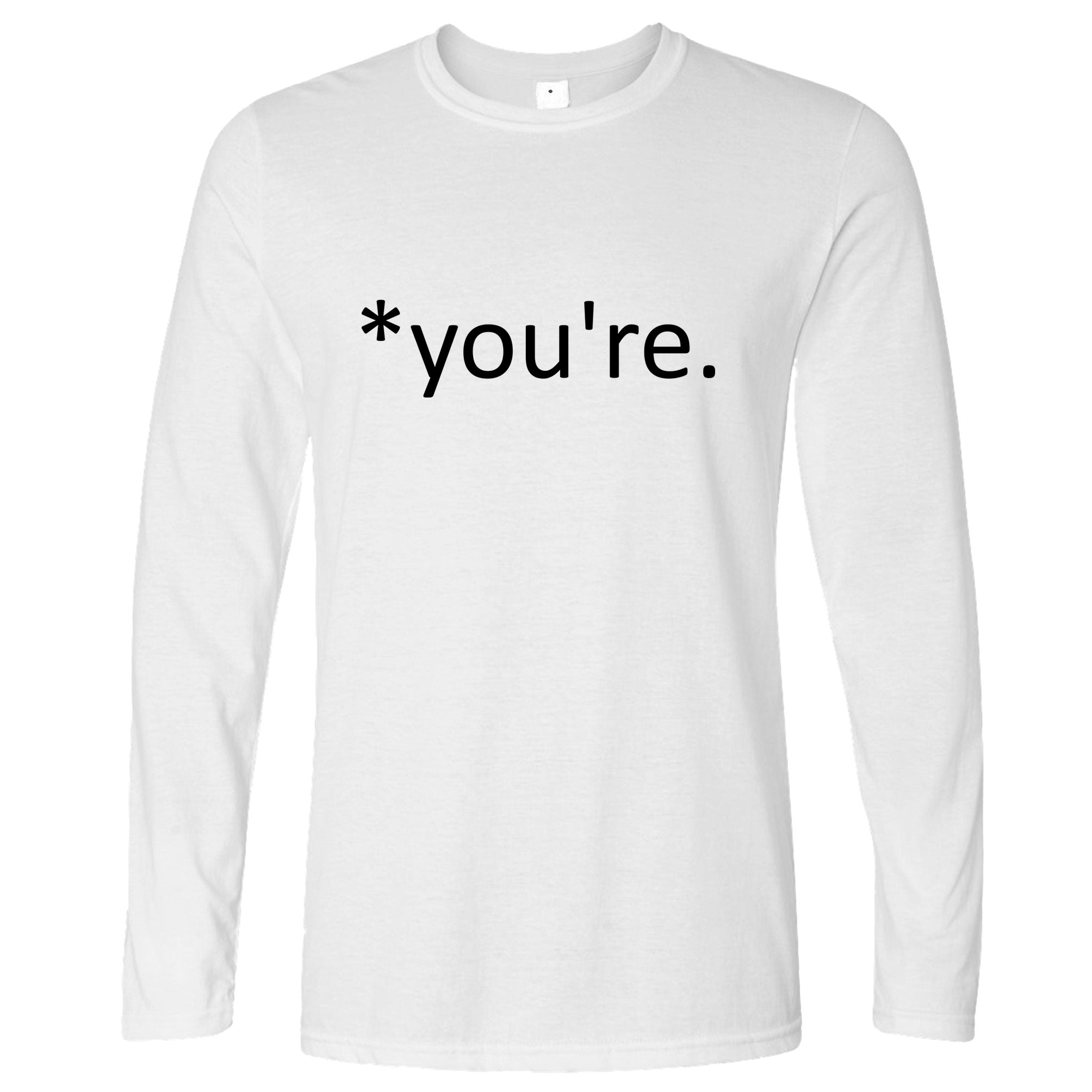 Correction of the Proper 'You're' Funny Long Sleeve Joke T-Shirt